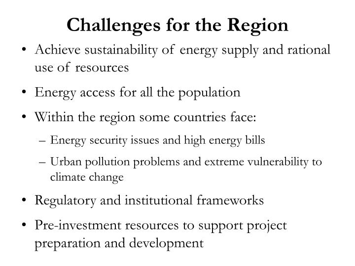 Challenges for the Region