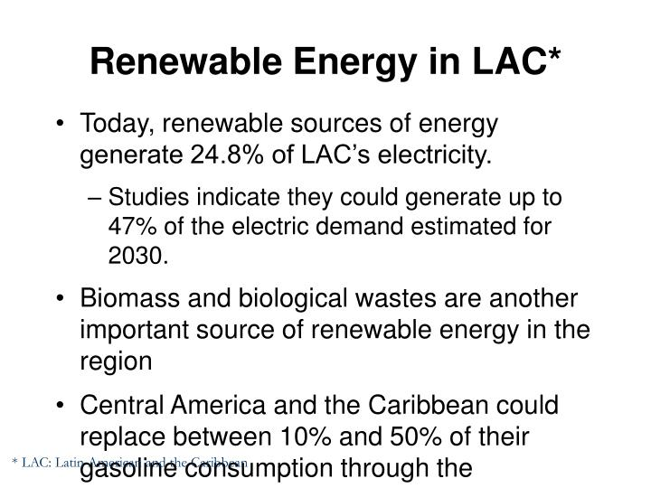 Renewable Energy in LAC*