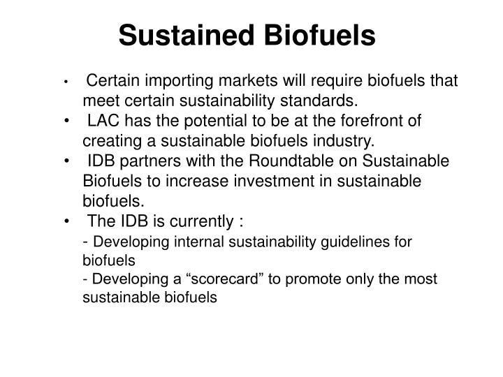 Sustained Biofuels