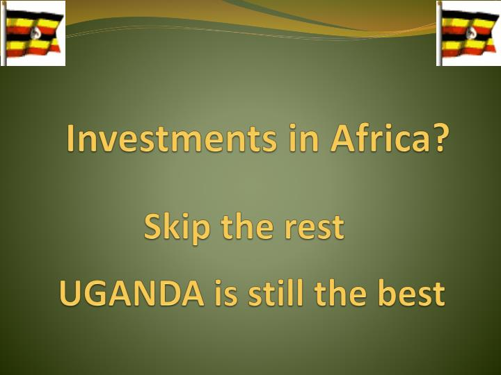 Investments in Africa?