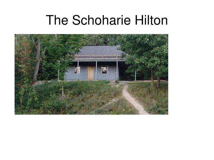 The Schoharie Hilton