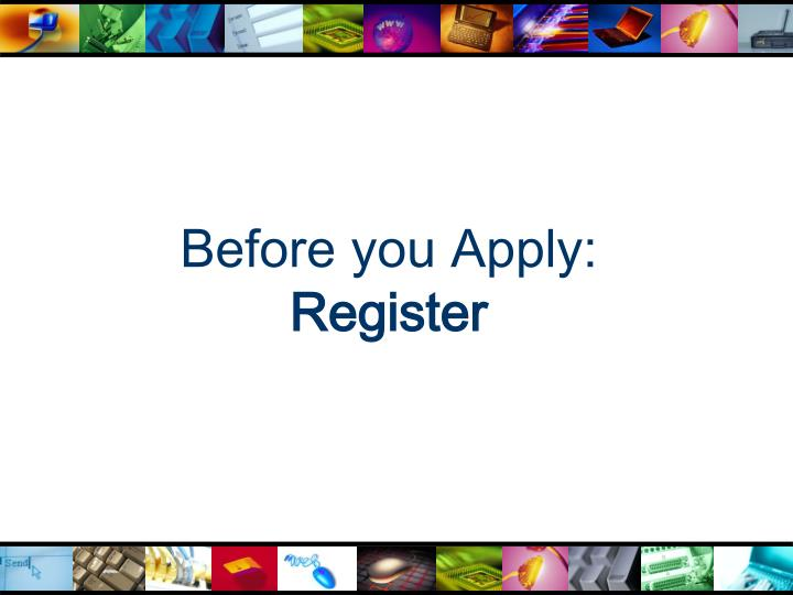 Before you Apply: