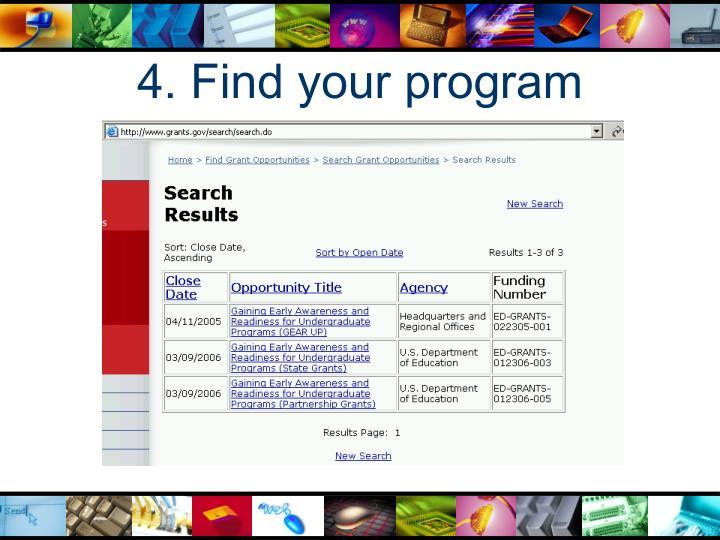 4. Find your program