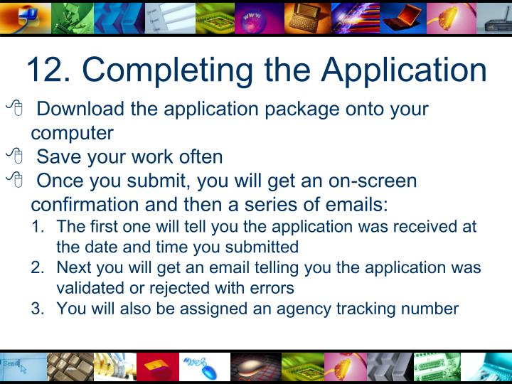 12. Completing the Application