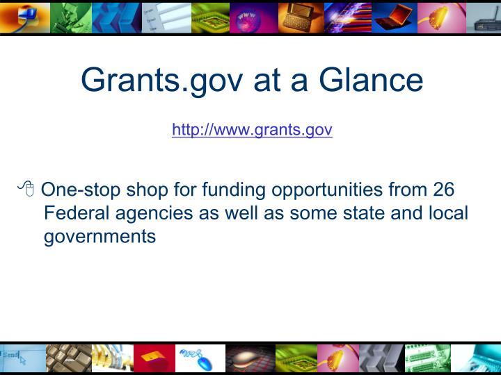 Grants.gov at a Glance
