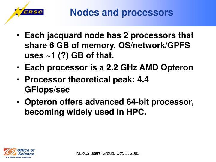 Nodes and processors