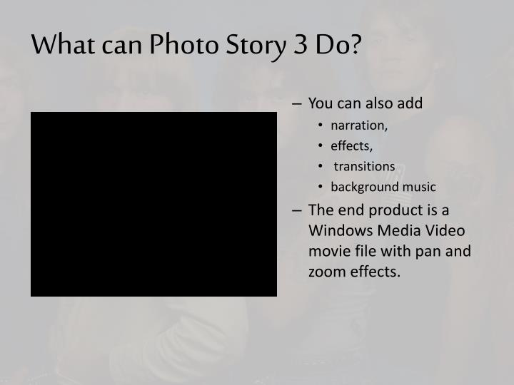 What can Photo Story 3 Do