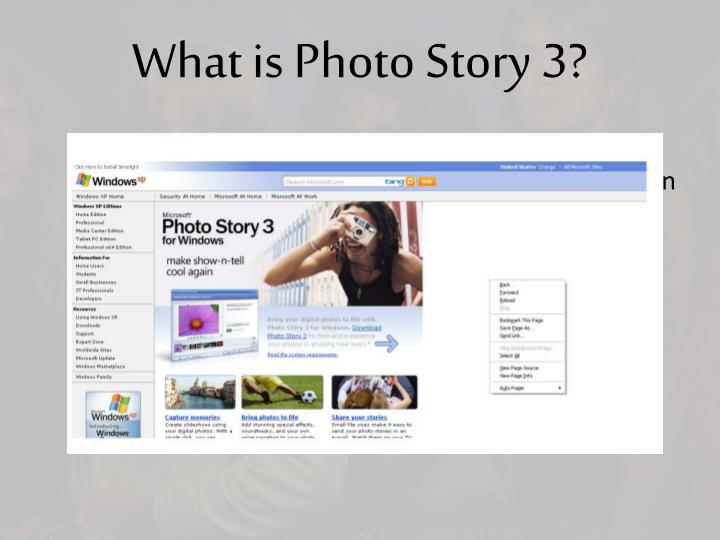What is Photo Story 3?