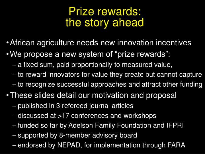 Prize rewards: