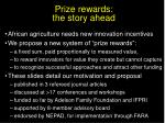 prize rewards the story ahead