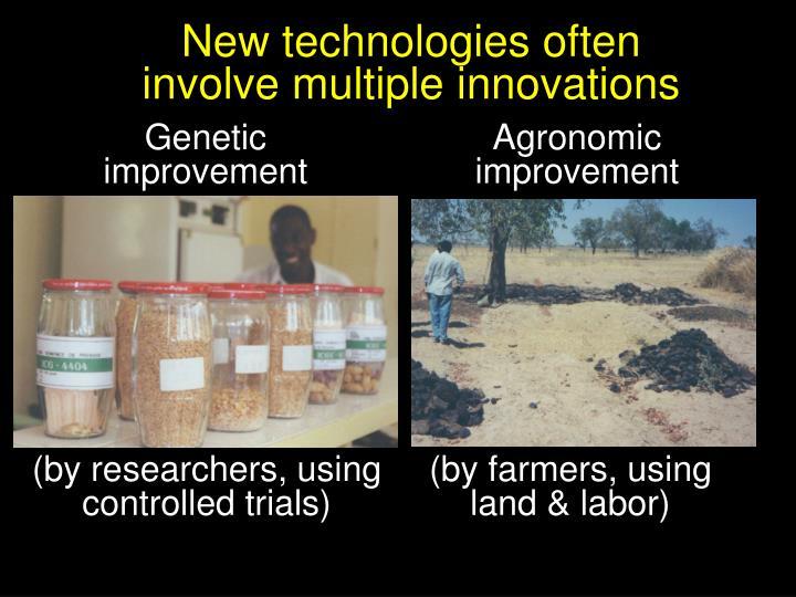 New technologies often