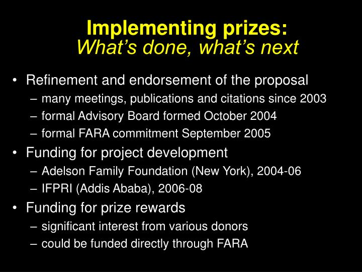Implementing prizes: