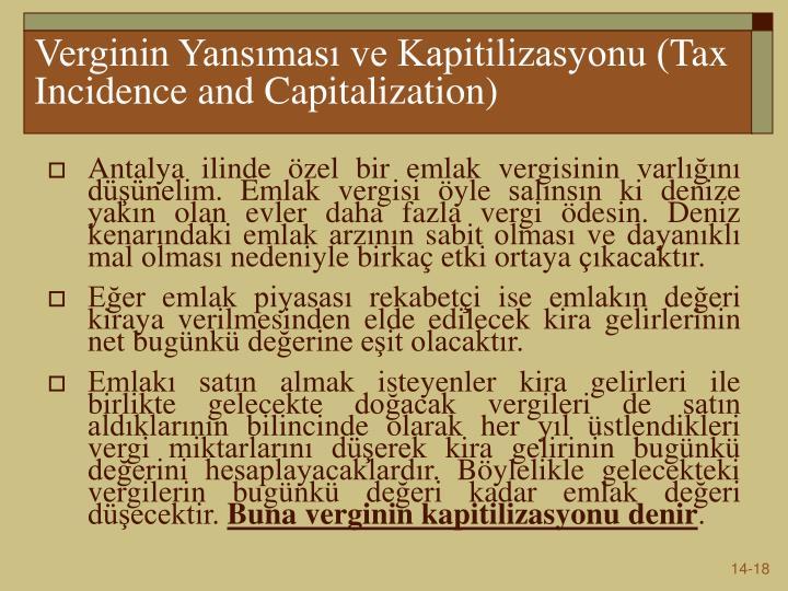 Verginin Yansıması ve Kapitilizasyonu (