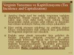 verginin yans mas ve kapitilizasyonu tax incidence and capitalization