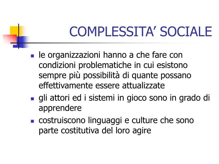 COMPLESSITA' SOCIALE