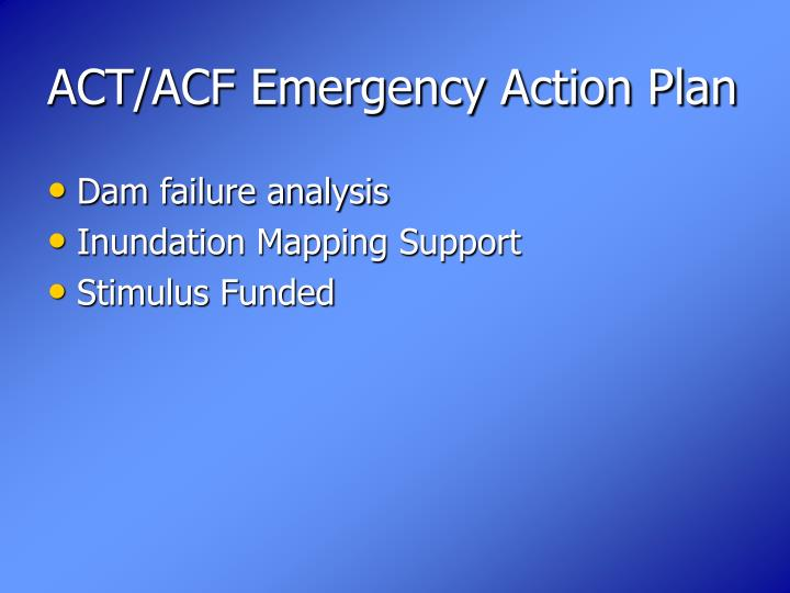 ACT/ACF Emergency Action Plan