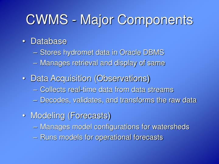 CWMS - Major Components