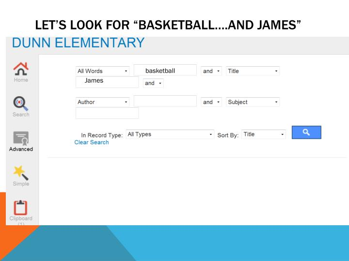 "Let's look for ""basketball….and James"""