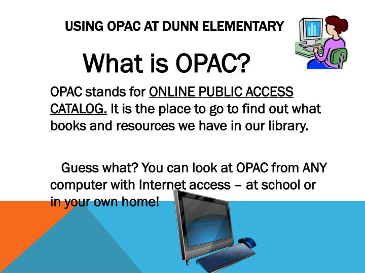 Using opac at dunn elementary