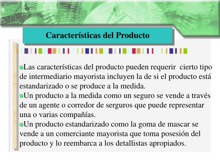 Características del Producto