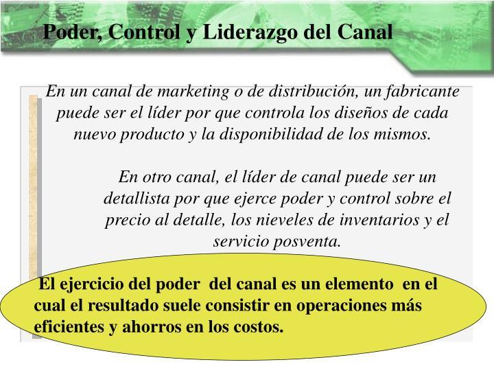 Poder, Control y Liderazgo del Canal