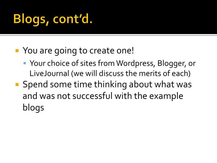 Blogs, cont'd.