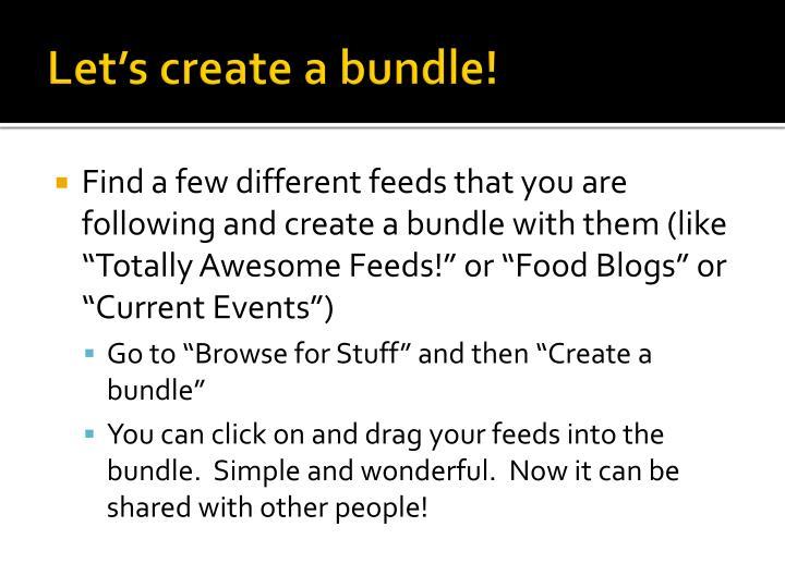Let's create a bundle!