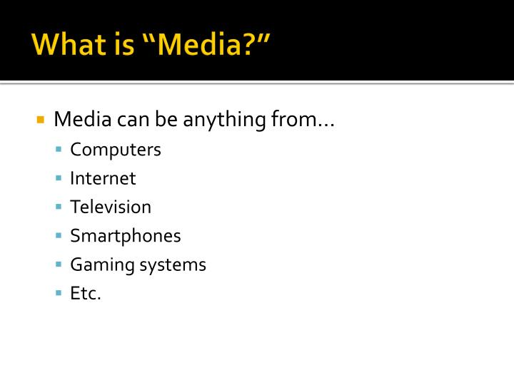 """What is """"Media?"""""""