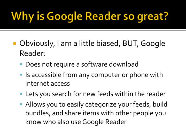 Why is Google Reader so great?