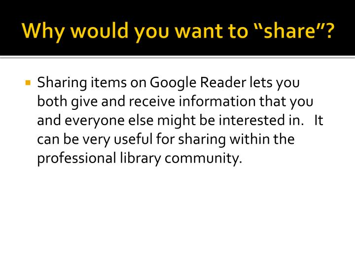 """Why would you want to """"share""""?"""