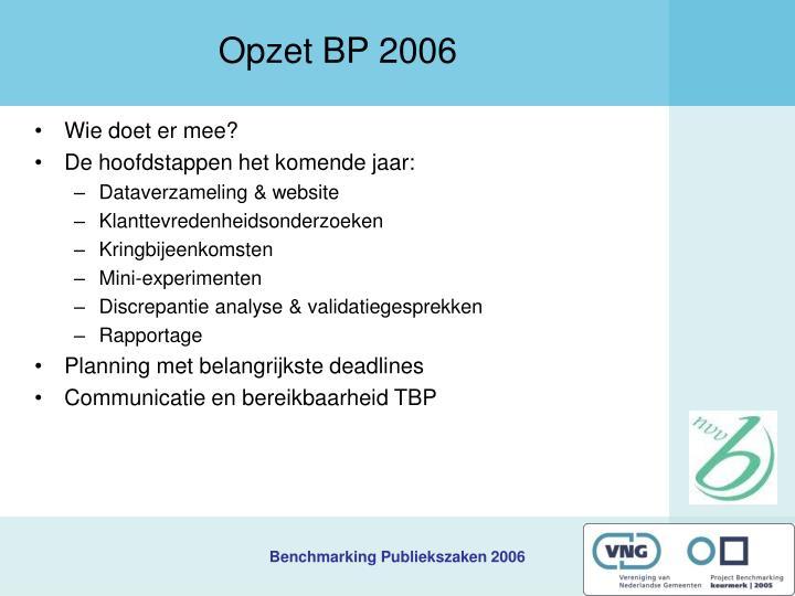 Opzet BP 2006