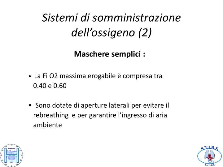 Sistemi di somministrazione dell'ossigeno (2)