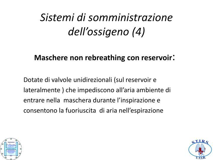 Sistemi di somministrazione dell'ossigeno (4)