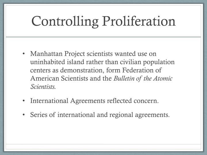 Controlling Proliferation