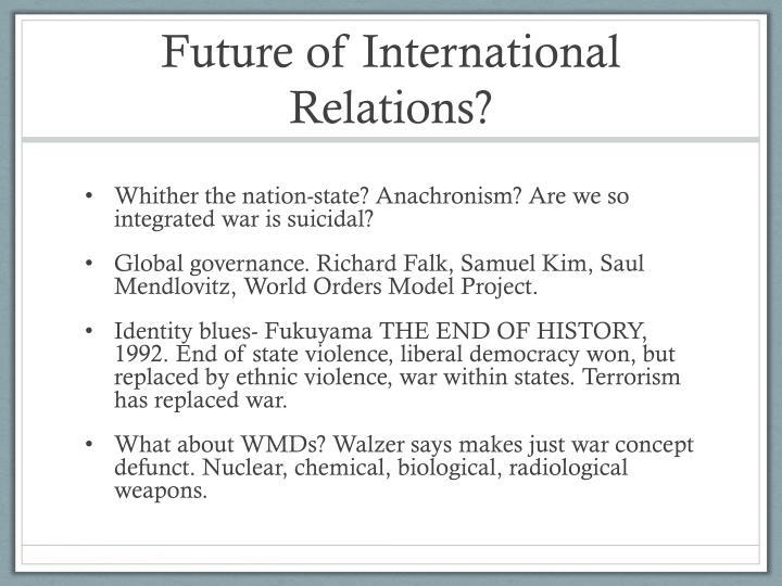 Future of International Relations?