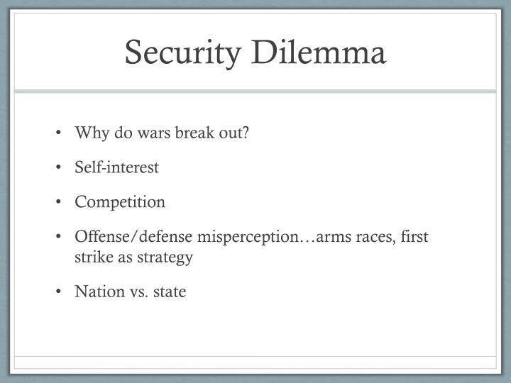 Security Dilemma