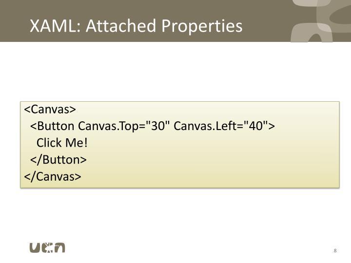 XAML: Attached Properties