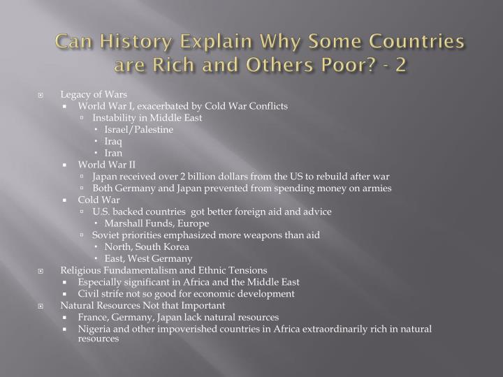 Can History Explain Why Some Countries are Rich and Others Poor