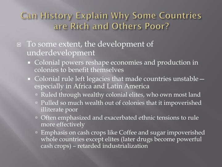 Can History Explain Why Some Countries are Rich and Others Poor?