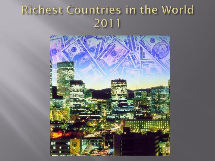 Richest Countries in the World 2011
