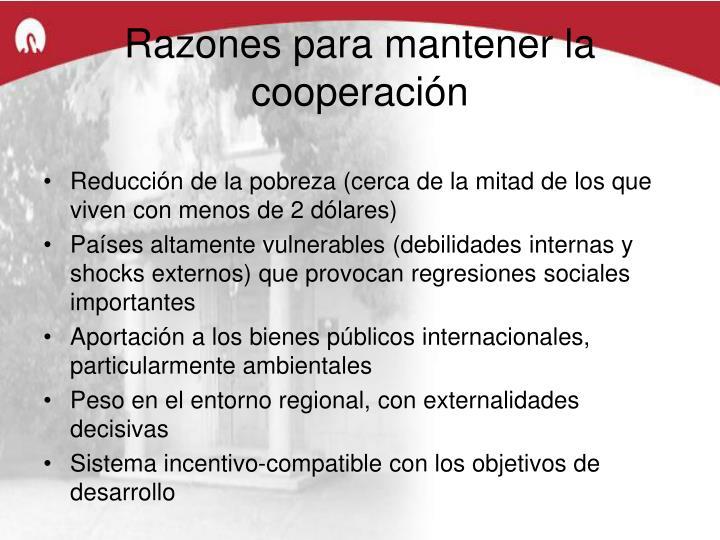 Razones para mantener la cooperación