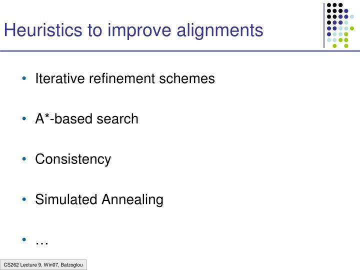 Heuristics to improve alignments