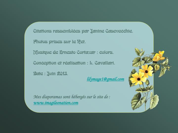 Citations rassemblées par Janine Casevecchie.
