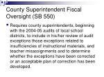 county superintendent fiscal oversight sb 550