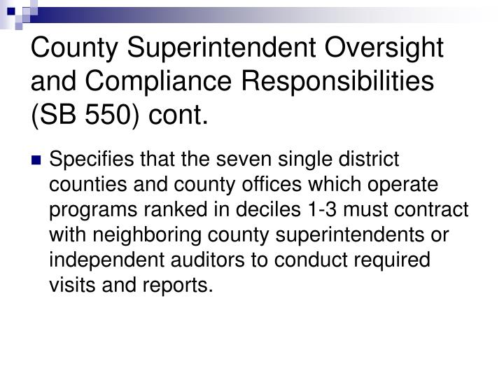 County Superintendent Oversight and Compliance Responsibilities (SB 550) cont.