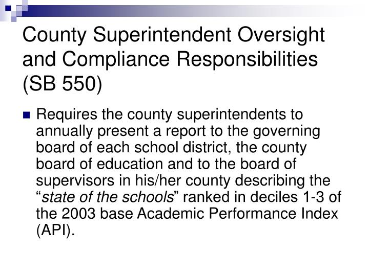 County Superintendent Oversight and Compliance Responsibilities (SB 550)