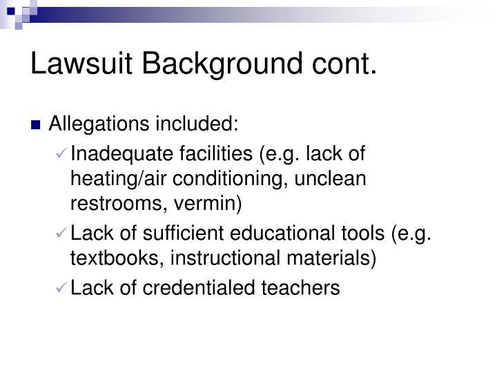 Lawsuit Background cont.