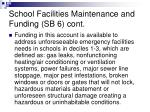 school facilities maintenance and funding sb 6 cont1