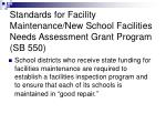 standards for facility maintenance new school facilities needs assessment grant program sb 550