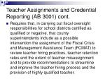 teacher assignments and credential reporting ab 3001 cont